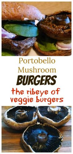 Thick juicy tender and hearty these are the ribeyes of veggie burgers Grilled or baked in the oven you cant go wrong with Portobello Mushroom Burgers Vegan Dinner Recipes, Vegan Dinners, Whole Food Recipes, Vegetarian Recipes, Vegetarian Barbecue, Barbecue Recipes, Vegetarian Cooking, Vegan Mushroom Burger, Portobello Mushroom Recipes