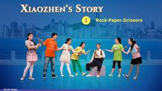 "Musical Drama ""Xiaozhen's Story"" (1) - Rock-Paper-Scissors 