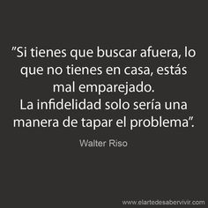 Infidelidad Frases Pinterest Infidelity Quotes Love Quotes