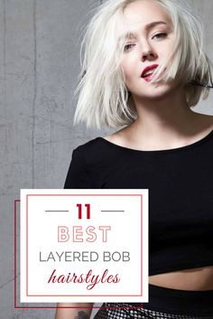11 Best Layered Bob Hairstyles>> http://declarebeauty.com/hair/layered-bob-hairstyles/