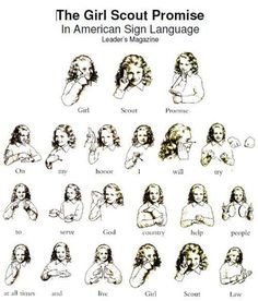 Girl Scout Promise in American Sign Language  Even if you aren't a Girl Scout, you can still learn the separate words!