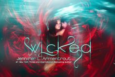 Wicked by Jennifer L. Armentrout is almost here!