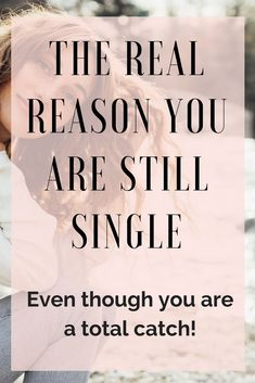 The real reason you are single but a total catch советы по поводу знакомств, Dating Blog, Online Dating Advice, Dating Tips For Men, Funny Dating Quotes, Flirting Quotes, Flirting Messages, Still Single, Single Ladies, Single Life