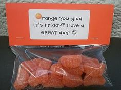Fun student or staff incentive---or use orange juice instead and give to teacher with a buscuit for breakfast :)