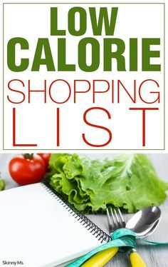 This Low-Calorie Shopping List is designed to set you up for success with clean eating foods rich in nutrients and low in calories. #lowcalorierecipes #shoppinglist #menuplanning
