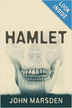"""Read """"Hamlet A Novel"""" by John Marsden available from Rakuten Kobo. The Dane as never seen before -- in a daring, dazzling, sexy prose retelling of Shakespeare's tragedy by best-selling au. Book Club Books, My Books, John Marsden, Murder Most Foul, Books For Tweens, Student Reading, Classic Literature, Riveting, Retelling"""