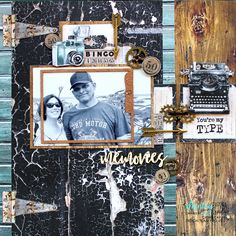 Mintay Papers Life Stories 'You're My Type' DT Layout - masculine Bingo, Scrapbooking Layouts, Scrapbook Paper, Altered Books, Paper Design, Mixed Media, A4, Projects, Grunge