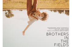 Editorial: Brothers In The Fields - Junior Style Two Brothers, Boy Fashion, Cool Kids, Fields, Stylists, Editorial, Couple Photos, Mini, Creative