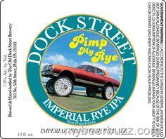 mybeerbuzz.com - Bringing Good Beers & Good People Together...: Dock Street Brewing - Pimp My Rye, Prisoner of Hel...