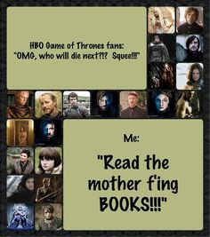 Seriously… Game of Thrones
