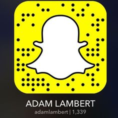 Adam Lambert on Snapchat. Install the app and scan the image above.