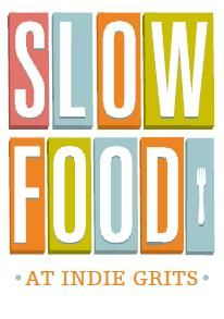 """Preview of Slow Food at Indie Grits 2012 by Ashley Solesbee on """"This Must Be Our Place"""" blog"""