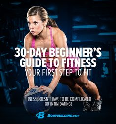 Are YOU up for the 30 Day Challenge? The Ultimate Beginner's Guide to Fitness will teach you the fundamentals of training, nutrition, and supplementation in only 30 days. Take the first step!