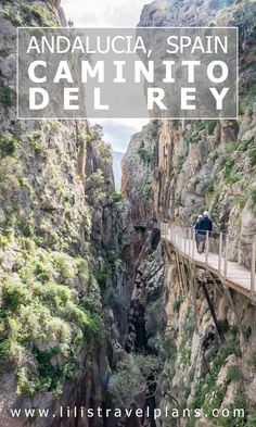 UN DIA EN… - Hiking the Caminito del Rey, Andalucía, Spain: