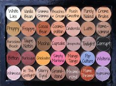 Makeup Geek Eyeshadows Palette: White Lies, Vanilla Bean, Shimma Shimma, Beaches & Cream, Peach Smoothie, Purely Naked, Creme Brûlée, Preppy, Frappe, Cocoa Bear, Cosmopolitan, Cinderella, Latte, Homecoming, Barcelona Beach, Taupe Notch, Mocha, Cupcake, Unexpected, Twilight, Corrupt, Bitten, Burlesque, Chickadee, Simply Marlena, Mango Tango, Pop Culture, Wisteria, Whimsical, In The Spotlight, Starry Eyed, Grandstand, Mesmerized, Flame Thrower, Daydreamer