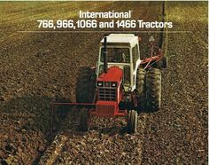 International  766,966,1066 & 1466 brochure International Tractors, International Harvester, Old Advertisements, Advertising, Ads, Vintage Tractors, Vintage Farm, Classic Tractor, Case Ih