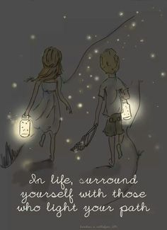 """""""In life, surround yourself with those who light your path"""" - Rose Hill Designs by Heather Stillufsen Best Inspirational Quotes, Great Quotes, Me Quotes, Motivational Quotes, Thank You Quotes, Wisdom Quotes, Path Quotes, Poster Quotes, Friend Quotes"""