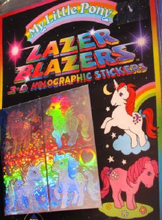My Little Pony Lazer Blazers; the old My Little Ponies were so much cuter than the new ones. All the new ones look like they have fetal alcohol syndrome. Vintage My Little Pony, Childhood Toys, Childhood Memories, Sweet Memories, Hologram Stickers, Unicorn Stickers, Ol Days, The Good Old Days, Illustrations