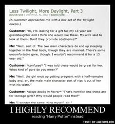 Don't we all wonder why twilight is for teenage girls?