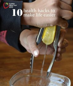 10 health hacks to make life easier!