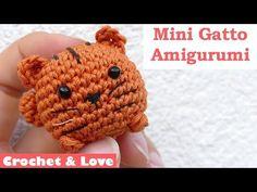 Tutorial mini Gatto Amigurumi - Portachiavi ad uncinetto - YouTube