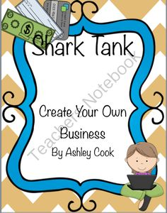 Shark Tank Business Plan from Teaching In Bronco Country on TeachersNotebook.com -  (12 pages)  - This is a creative writing activity that asks students to create a business plan.
