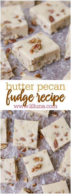 The BEST Butter Pecan Fudge - this fudge recipe is perfect to enjoy at the holidays or to gift to friends and neighbors.