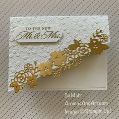 Mr. & Mrs. Wedding Card - Aromas and Art Wedding Cards Handmade, Greeting Cards Handmade, 50th Anniversary Cards, Wedding Shower Cards, Card Making Tutorials, Card Sketches, Stamping Up, Stampin Up Cards, Cricut Cards
