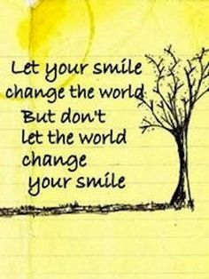 Don't let the world change your smile #quote #motivationmonday #madisonsniche