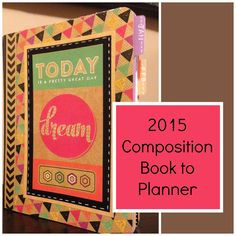 Composition Book to Planner Part Three of Three Homemade Planner, Homemade Journal, Mini Scrapbook Albums, Mini Albums, Mom Planner, Planner Ideas, Happy Planner, Project Life, Altered Composition Notebooks