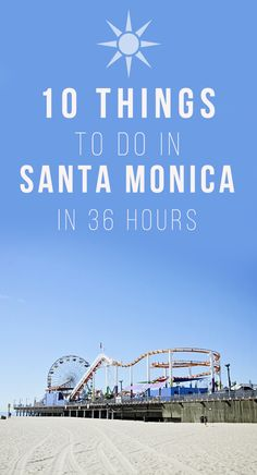 10 Things To Do In Santa Monica in 36 hours. I did a weekend trip to Santa Monica and here's my travel tips for making the most out of a sort SoCal adventure! travel 10 Things To Do in Santa Monica in 36 Hours Los Angeles Trip, Los Angeles Film, Los Angeles Travel, Los Angeles Vacation, Pacific Coast Highway, Santa Monica Beach, Santa Monica Pier Hotels, Santa Monica Peir, Santa Monica Shopping