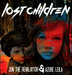 New single Lost children will be released in December from this recording artist- Jon The Revalaytor ft: Azure Leila.Both Jon and Azure are local artist from Austin Texas. Be sure look for more music from this artist@https://soundcloud.com/revalaytor