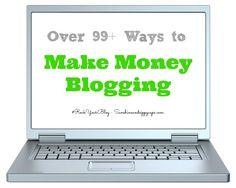 99+ Ways to Make Money Blogging