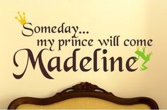 Someday My Prince Will Come Wall Decal modern kids decor