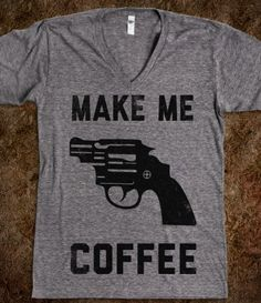 That reminds me of my mother. I don't the t shirt