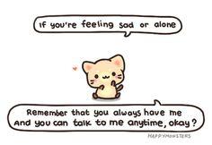 Ich bin für Dich da! Vergiss das nicht!