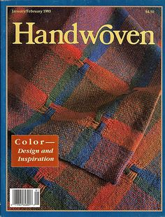 Handwoven / Color, Design and Inspiration Weaving Magazine and Pattern Book…