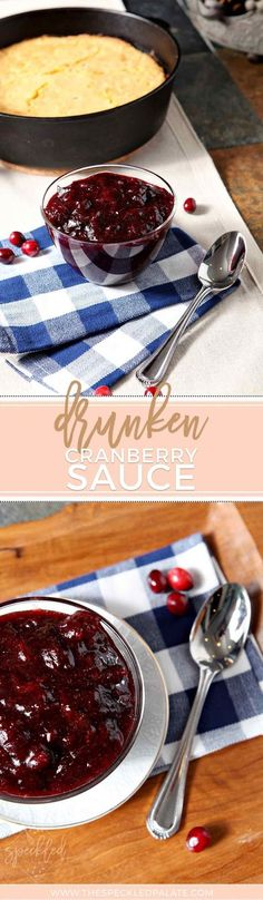 Drunken Cranberry Sauce - for the Holidays : The Speckled Palate