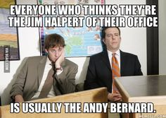 Jim Halpert and Andy Bernard.