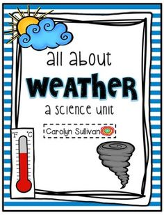All About Weather - A Science Unit