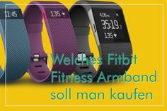 Welches Fitbit Fitness Armband soll man kaufen Fitbit, Arm Workout With Bands, Fitness Armband