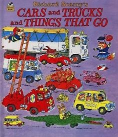 richard scarry, cars and trucks and things that go