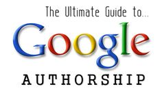 Ultimate Guide to #Google Authorship