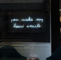 'You make my heart smile' Neon