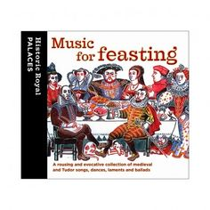 Music for feasting CD - Historic Royal Palaces online gift shop
