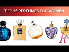 3b44ab5ec474 Top 15 Perfumes for Women in the World