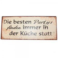 Blechschild Die besten Partys finden immer in der Küche statt! Metallschild Nostalgie