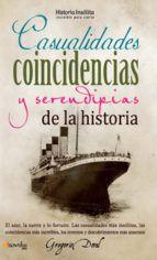 casualidades, coincidencias y serentipias de la historia-gregorio doval-9788499671819