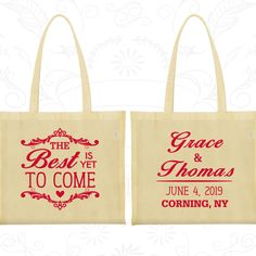 The Best is Yet to Come, Wedding Large Tote Bags, Romantic Wedding, Fairy Tale Wedding Bags, Rehearsal Dinner Bag, Custom Wedding Tote (478)