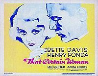 THAT CERTAIN WOMAN (1937) - Bette DAVIS stars as a gangster's widow who finds that just because she can change her ways, others may not.
